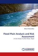 Flood Plain Analysis and Risk Assessment: A Case Study of Lothar Khola, Nepal