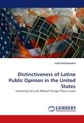 Distinctiveness of Latino Public Opinion in the United States