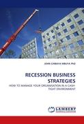 RECESSION BUSINESS STRATEGIES