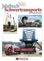 Jahrbuch Schwertransporte und Autokrane 2011