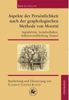 Aspekte der Persönlichkeit nach der graphologischen Methode von Moretti