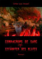 Compagnons de sang - Sonderformat: Mini-Buch: Gefährten des Blutes