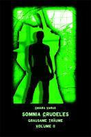 Somnia Crudeles - Band 2