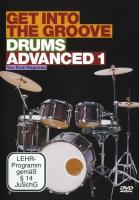 Rudi Hagenau: Get Into The Groove - Drums Advanced 1. Für Schlagzeug