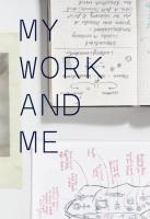 My Work and Me Susanne Pfeffer Editor