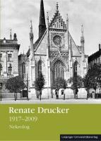 Renate Drucker 1917?2009: Nekrolog (Veröffentlichung des Universitätsarchivs Leipzig)