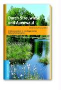 Durch Streuwiese und Auenwald