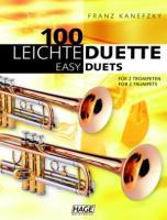 100 leichte Duette für 2 Trompeten: Notenbuch für 2 Trompeten