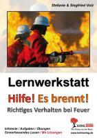 """Lernwerkstatt """"Hilfe - es brennt!"""""""