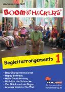 Boomwhackers - Begleitarrangements 1: Klassenmusizieren leicht gemacht