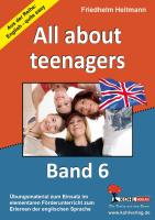 English - quite easy! (Band 6) All about teenags, 3