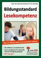 Bildungsstandard Lesekompetenz / Was 12-Jährige lesen und verstehen sollten!: Ein Arbeitsbuch für Schüler und Lehrer