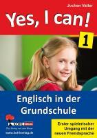 Yes, I can! Englisch in der Grundschule