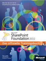 Microsoft SharePoint Foundation 2010 - Das offizielle Trainingsbuch