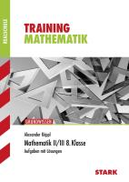 STARK Training Realschule - Mathematik 8. Klasse - Gruppe II/III