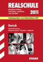 STARK Textkompendium Realschule Baden-Württemberg - Deutsch Rahmenthema 2011