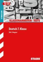 Klassenarbeiten und Tests für G8 Deutsch 7. Klasse,