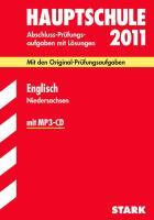 Abschlußprüfung 2011 Englisch. Hauptschule Niedersachsen inkl. MP3-CD
