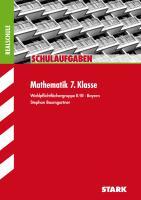 STARK Schulaufgaben Realschule - Mathematik 7. Klasse Gruppe II/III - Bayern
