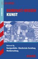 Ilg, R: Kompakt-Wissen Gymnasium - Kunst