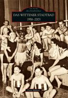 Das Wittener Stadtbad: 1958-2003 (Archivbilder)