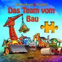Das Team vom Bau - Puzzlebuch