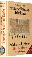 Ersterwähnung Thüringer Städte und Dörfer - Ein Handbuch - Ausgabe 2010