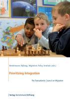 Prioritizing Integration: The Transatlantic Council on Migration