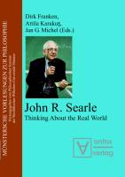 John R. Searle: Thinking About the Real World