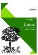 Donner!: Eine ungewöhnliche Reise durch die Provence (Werke aus der Provence: Die schönsten Romane)