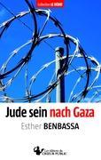 Jude sein nach Gaza