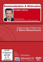 Wissensforum.TV - Cristián Gálvez - Authentizität, Motivation und Überzeugungskraft