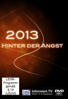 Informiert.TV - 2013 - Hinter der Angst - Späth, Ulrich