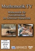Mathematik.TV - Mathematik für Auszubildende im Schreiner-Handwerk