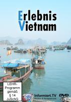 Informiert.TV - Erlebnis Vietnam