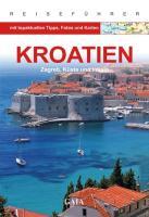 Kroatien: Zagreb, Küste und Inseln (Gaia - Sonderausgaben)