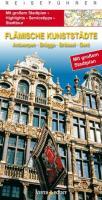 Flämische Kunststädte: Antwerpen, Brügge, Brüssel, Gent