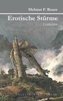 Erotische Stürme: Geschichten