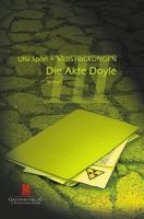 Die Akte Doyle: Verstrickungen . Dritter Band
