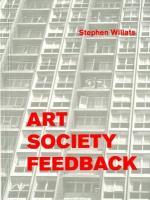Stephen Willats: Art Society Feedback