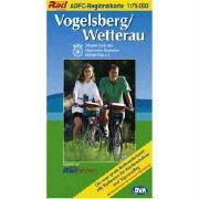 ADFC Regionalkarten : Vogelsberg/Wetterau: Alle Radtouren für Wochenendtour und Tagesausflug! Mit Straßennamen zur besseren Orientierung!