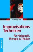 Improvisationstechniken für Pädagogik, Therapie und Theater.