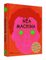Nea Machina: Die Kreativmaschine
