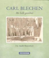 Carl Blechen. Mit Licht gezeichnet: Das Amalfi-Skizzenbuch aus der Kunstsammlung der Akademie der Künste, Berlin