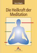 Die Heilkraft der Meditation