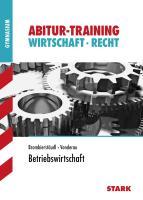 STARK Abitur-Training - Wirtschaft/Recht: Betriebswirtschaft