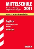 Mittelschule 2011 Englisch. Realabschluss Sachsen