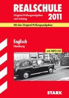 Realschule 2012 Englisch Hamburg: Original-Prüfungsaufgaben und Training 2005-2011