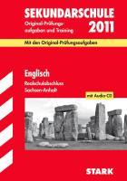 Abschluss-Prüfungsaufgaben Sekundarschule Sachsen-Anhalt: Englisch Realschulabschluss 2012 mit MP3-CD; Mit den Original-Prüfungsaufgaben Jahrgänge 2005-2011 und Training.
