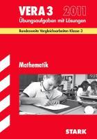 Vergleichsarbeiten Grundschule: Mathematik - VERA 3 / 2012; Bundesweite Vergleichsarbeiten Klasse 3. Übungsaufgaben mit Lösungen.